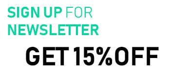 Sign Up Newsletter Get 15% OFF