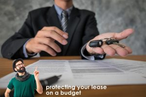 protecting your lease on a budget feature