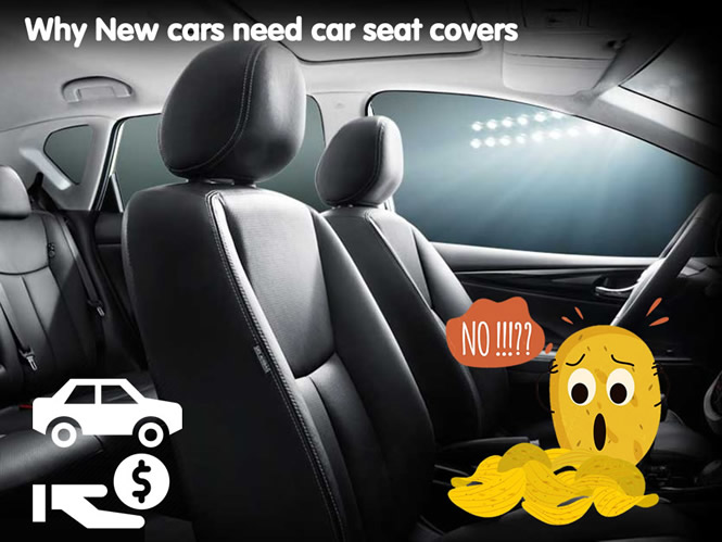 why new car need seat covers